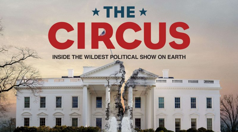 'The Circus' prepares to fold up its political tent again